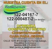 COMPRA TU METRO DEPOSITA EN LA CUENTA: 122-04167-7 / 122-000487-2