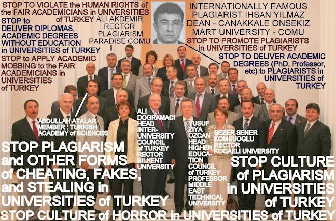 VIVA PLAGIARISM - RECTORS of UNIVERSITIES of TURKEY with PLAGIARIST IHSAN YILMAZ (DEAN - COMU)