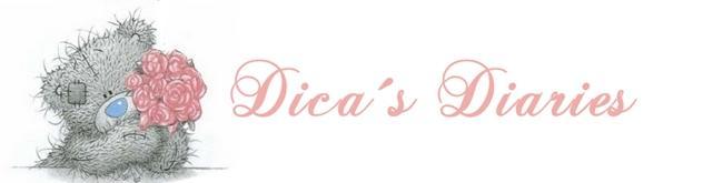 Dica´s Diaries