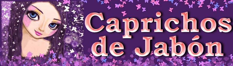 CAPRICHOS DE JABÓN