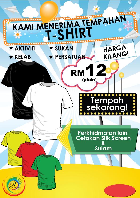 T-shirt (kosong) - RM 12.00. Silk Screen Printing - RM 20.00