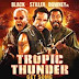 Tropic Thunder di Ben Stiller