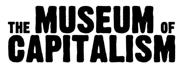 The Museum Of Capitalism - Berlin