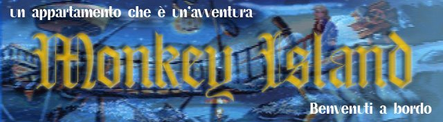 Monkey Island un appartamento che è un'avventura