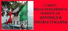 I MORTI DELLA R.S.I. NELLA BERGAMASCA