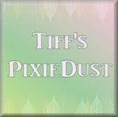 Tiff's Pixie Dust