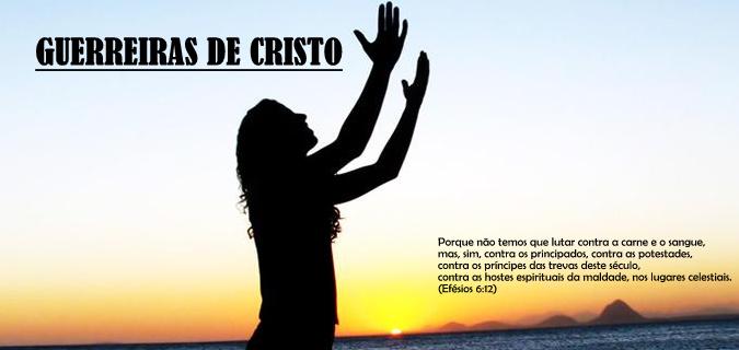 GUERREIRAS DE CRISTO