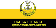 DAULAT TUANKU!