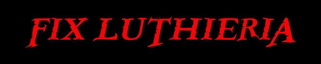 Fix Luthieria