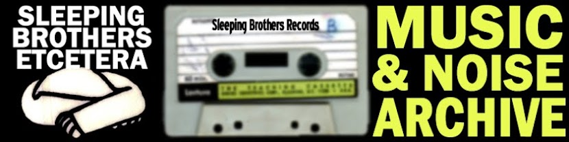 Sleeping Brothers Music & Noise Archive