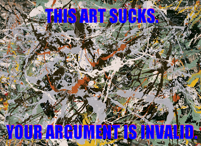 I can never pass up an opportunity to make fun of Jackson Pollock.