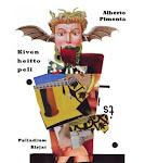 Alberto Pimenta: Kivenheittopeli (toim. ja kääntäjä), Palladium-kirjat 2009