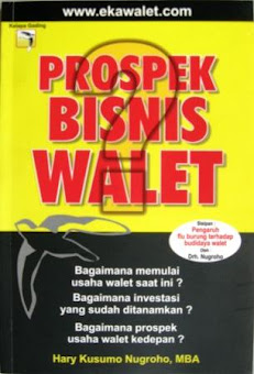 Prospek Bisnis Walet By Henry Kusumo