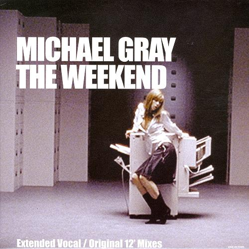 Classic house music michael gray the weekend absolute for House music 2004