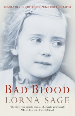 bad blood by lorna sage Lorna sage's adventure in autobiography is a searing and funny anatomy of three marriages that brings to life her girlhood in postwar provincial britain her early childhood was dominated by her brilliant, bitter grandfather, a drinker, a womanizer, a vicar, exiled to a remote village on the welsh borders.
