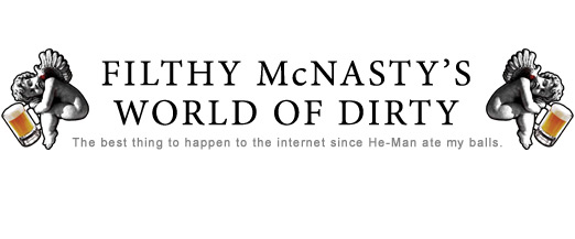 Filthy McNasty's World of Dirty