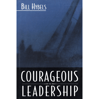courageous leadership bill hybels He convened the global leadership summit in 1995, following a god-given prompting to help raise and develop the spiritual gifts of leadership for the local church he is the author of more than 20 books, including axiom, holy discontent , just walk across the room, the volunteer revolution, courageous leadership ,.