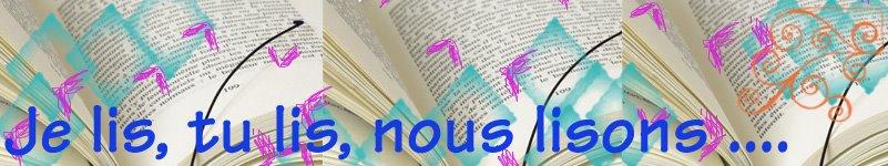 Je lis, tu lis, nous lisons ...