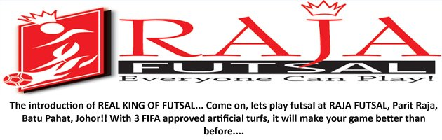 Raja Futsal - Everyone Can Play!!