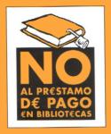 NO al prestamo de pago en Bibliotecas
