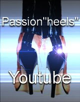 "Passion""heels"" sur youtube!"