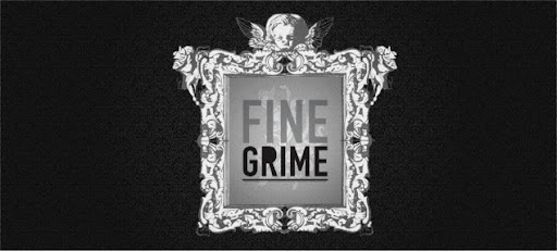 Fine Grime Gallery