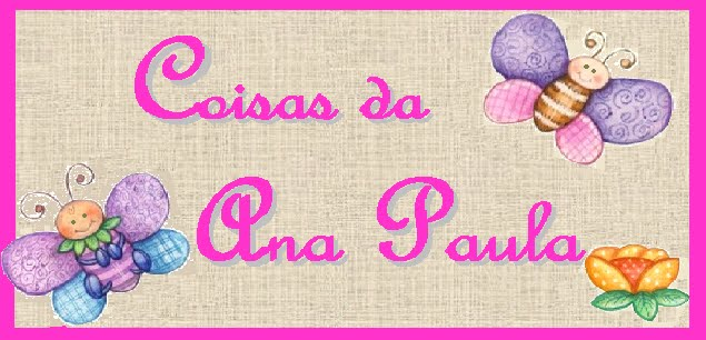 coisas da Ana Paula