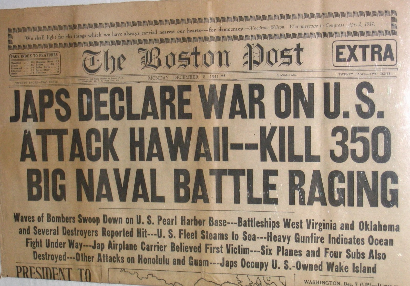 december 7 1941 a day that will live in infamy 'a date which will live in infamy' the first typed draft of franklin d roosevelt's war address background early in the afternoon of december 7, 1941, president franklin d roosevelt and his chief foreign policy aide, harry hopkins, were interrupted by a telephone call from secretary of war henry stimson and told that the japanese had attacked pearl harbor.