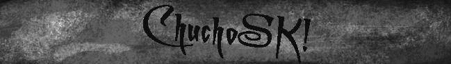ChuChoSK!