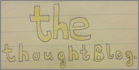 the thoughtBlog