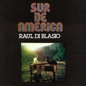 Raul Di Blasio - Sur De America (1991)