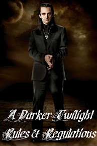 A Darker Twilight Rules and Regulations