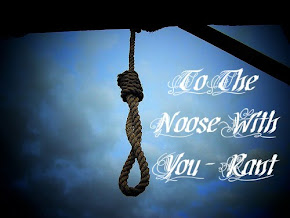 To The Noose With You - Rant