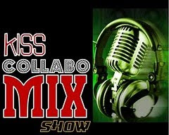 KISS COLLABO MIX SHOW!!