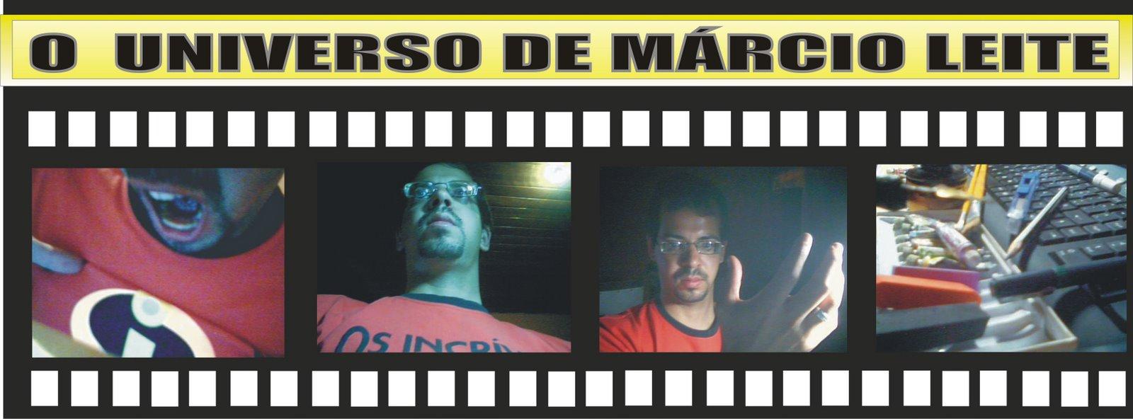 O UNIVERSO DE MÁRCIO LEITE