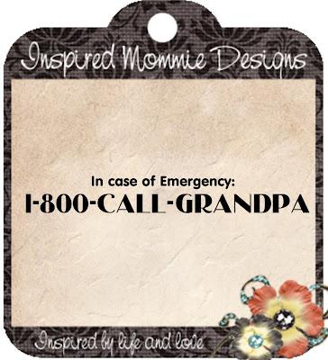 http://inspiredmommiedesigns.blogspot.com/2009/08/1-800-call-grandpa.html