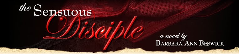 """The Sensuous Disciple"", a novel by Barbara Beswick"