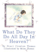 """What Do They Do All Day In Heaven?"""