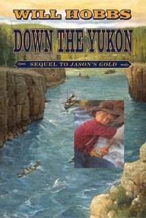 Book Cover of Down the Yukon by Will Hobbs