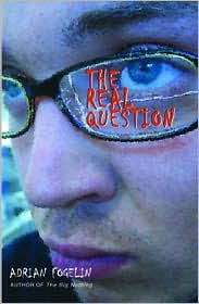 Book Cover of The Real Question by Adrian Fogelin