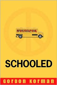Book Cover of Schooled by Gordan Korman
