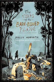 Book Cover of The Corps of the Bare-Boned Plane by Polly Horvath
