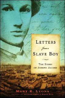 Book Cover of Letters from a Slave Boy - The Story of Joseph Jacobs by Mary E. Lyons