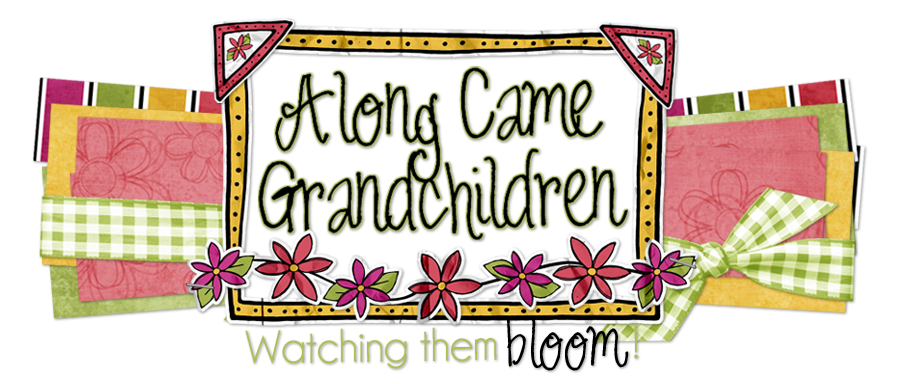 Along Came Grandchildren