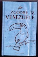 Zgodbe iz Venezuele (Ljubljana, 2009)