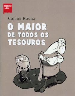O maior de todos os tesouros, de Carlos Rocha