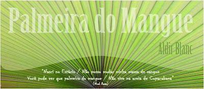 logomarca do blog PALMEIRA DO MANGUE, de Aldir Blanc