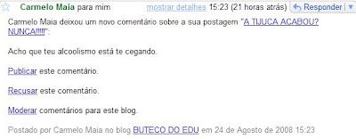 comentário recusado deixado em 24 de agosto de 2008 no BUTECO DO EDU