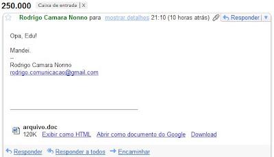 email do leitor Rodrigo Nonno, enviado às 21h10min