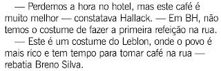 publicado na revista RIO SHOW de O GLOBO de 11 de setembro de 2009